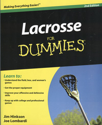 Lacrosse for Dummies Jim Hinkson